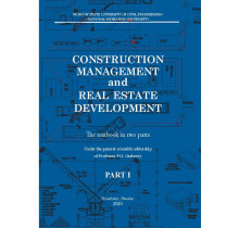 Construction management and real estate development Part I,II