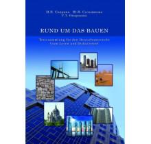 RUND UM DAS BAUEN. Textesammlung fur den Deutschunterricht (zum Lesen und Diskutieren