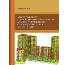 ADDITIONAL FINITE ELEMENT METHOD FOR NONLINEAR ANALYSIS OF REINFORCED CONCRETE STRUCTURES AT LIMIT STATES